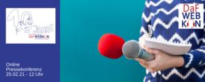 Online Pressekonferenz DaFWEBKON 2021 @ online - bitte anmelden